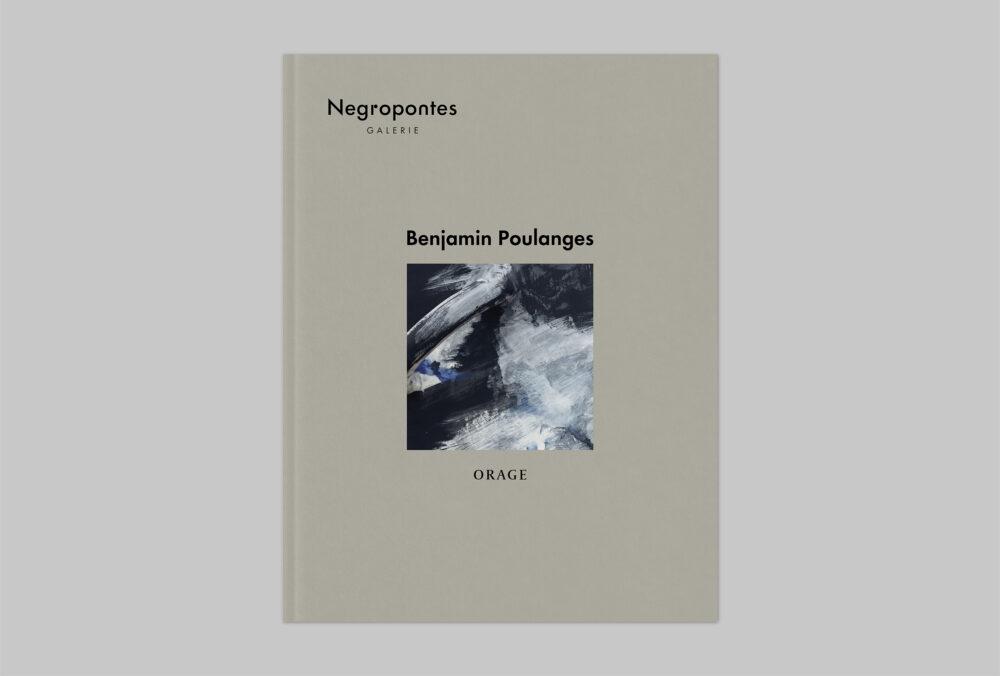 Benjamin Poulanges : Orage - Galerie Negropontes